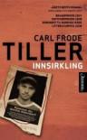 Innsirkling - Carl Frode Tiller