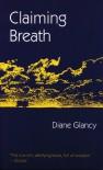 Claiming Breath - Diane Glancy
