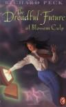 The Dreadful Future of Blossom Culp - Richard Peck, S. November
