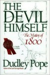 The Devil Himself: The Mutiny of 1800 - Dudley Pope