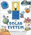 Don't Know Much About the Solar System - Kenneth C. Davis, Pedro Martin