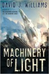The Machinery of Light - David J. Williams