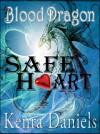 Safe Heart  - Kenra Daniels