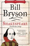 William Shakespeare: The World as Stage - Bill Bryson