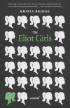 The Eliot Girls - Krista Bridge