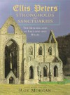 Strongholds and Sanctuaries: The Borderland of England and Wales - Ellis Peters