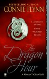 The Dragon Hour - Connie Flynn