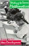 Writing to Learn Mathematics: Strategies That Work, K-12 - Joan Countryman