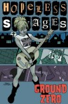 Hopeless Savages Volume 2: Ground Zero: Ground Zero v. 2 - Jen Van Meter