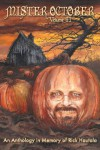 Mister October, Volume II - An Anthology in Memory of Rick Hautala - Christopher Golden