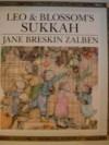Leo & Blossom's Sukkah - Jane Breskin Zalben