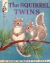 The Squirrel Twins (Rand McNally Elf Book) - Helen Wing, Elizabeth Webb