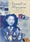 Farewell to Manzanar - James A. Houston,  James D. Houston,  Jeanne Wakatsuki Houston
