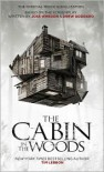The Cabin in the Woods: The Official Movie Novelization - Tim Lebbon