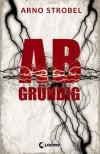 Abgründig - Arno Strobel