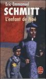 L'enfant de Noé - Éric-Emmanuel Schmitt