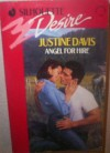 Angel For Hire (Harlequin Desire No 680) - Justine Davis