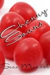 Cherry Sours - Sean Michael