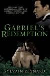 Gabriel's Redemption (Gabriel's Inferno, #3) - Sylvain Reynard