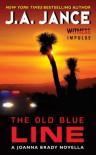 The Old Blue Line: A Joanna Brady Novella (Joanna Brady Mysteries) - J. A. Jance