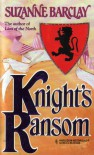 Knight's Ransom - Suzanne Barclay