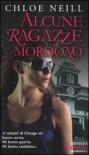 Alcune ragazze mordono (Vampiri di Chicago, #1) - Chloe Neill