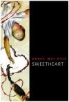 Sweetheart - Abbey Mei Otis, Greg Ruth