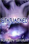 Starjacked - Karin Shah