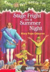 Stage Fright On A Summer Night (Magic Tree House, #25) - Mary Pope Osborne, Sal Murdocca