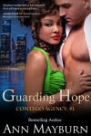 Guarding Hope (Contego Agency, #1) - Ann Mayburn
