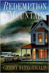 Redemption Mountain: A Novel - Gerry FitzGerald