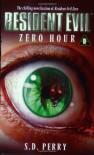 Zero Hour - S.D. Perry