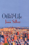 In My Other Life - Joan Silber