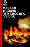 Der Kuss des Feuers - Masako Togawa