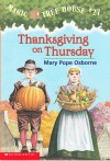 Thanksgiving On Thursday:  Magic Tree House #27 - Mary Pope Osborne, Sal Murdocca