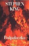 Podpalaczka - Stephen King