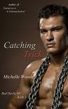 Catching Trick (Red Devils M.C. Book 3) - Michelle Woods