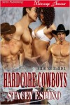 Hardcore Cowboys - Stacey Espino