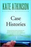 Case Histories (Jackson Brodie Series #1) -