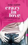 Gefährlich sexy - Crazy in Love 2 - Kim Karr