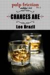 Chances Are (Chances Are #1) - Lee Brazil