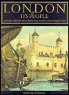 London & Its People: A Social History From Medieval Times to the Present Day - John Richardson