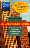 De Vastgoedfraude - Vasco van der Boon, Gerben van der Marel