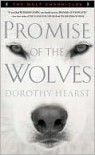 Promise of the Wolves (The Wolf Chronicles Series) - Dorothy Hearst