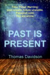Past is Present - Thomas  Davidson