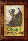 Green Dragon Codex - R.D. Henham