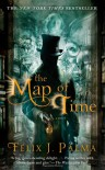 The Map of Time - Félix J. Palma