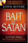 The Bait Of Satan: Living Free from the Deadly Trap of Offense - John Bevere