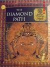 The Diamond Path: Tibetan and Mongolian Myth - Time-Life Books