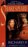 Richard II - Paul Werstine, Barbara A. Mowat, William Shakespeare